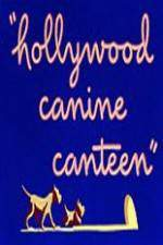 Movie Hollywood Canine Canteen