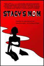 Movie Stacy's Mom
