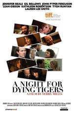 Movie A Night for Dying Tigers