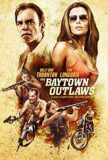 Movie The Baytown Outlaws