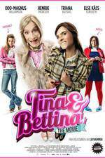 Movie Tina & Bettina - The Movie