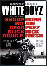 Movie Whiteboyz