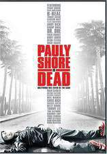 Movie Pauly Shore Is Dead