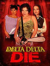 Movie Delta Delta Die!