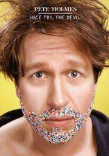 Movie Pete Holmes: Nice Try, the Devil!