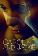 Movie Caroline and Jackie