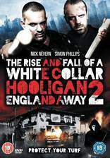 Movie White Collar Hooligan 2: England Away