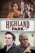 Movie Highland Park