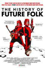 Movie The History of Future Folk