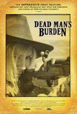 Movie Dead Man's Burden