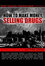 Movie How to Make Money Selling Drugs