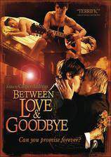 Movie Between Love & Goodbye