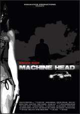 Movie Machine Head