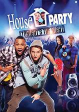 Movie House Party: Tonight's the Night