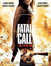 Movie Fatal Call