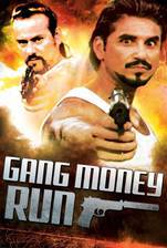 Movie Gang Money Run (Mahogany Sunrise)