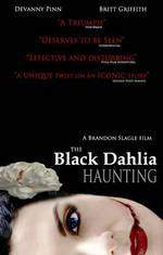 Movie The Black Dahlia Haunting