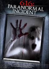 Movie 616: Paranormal Incident