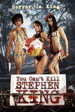 Movie You Cant Kill Stephen King