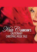 Movie Kelly Clarkson's Cautionary Christmas Music Tale