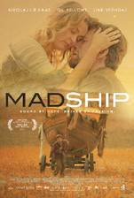 Movie Mad Ship