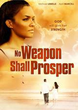 Movie No Weapon Shall Prosper
