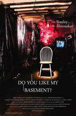 Movie Do You Like My Basement