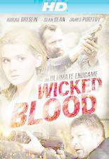 Movie Wicked Blood