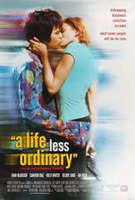 Movie A Life Less Ordinary