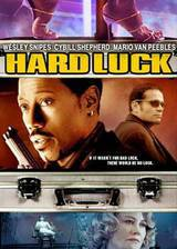 Movie Hard Luck