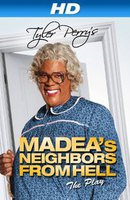 Tyler Perry's Madea's Neighbors From Hell