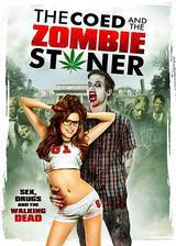 Movie The Coed and the Zombie Stoner
