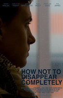 How Not to Disappear Completely