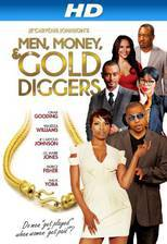 Movie Men, Money & Gold Diggers