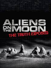 Movie Aliens on the Moon: The Truth Exposed