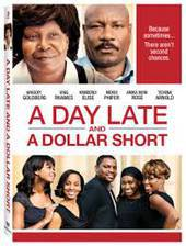 Movie A Day Late and a Dollar Short
