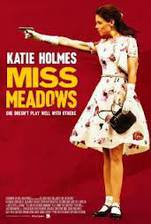 Movie Miss Meadows