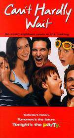 Movie Can't Hardly Wait
