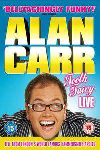Alan Carr: Tooth Fairy LIVE