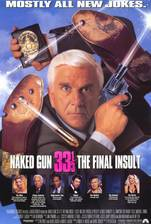 Movie Naked Gun 33 1/3: The Final Insult