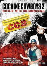 Movie Cocaine Cowboys II: Hustlin' with the Godmother