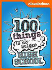 Movie 100 Things to Do Before High School