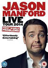Movie Jason Manford: First World Problems