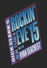 Movie Dick Clarks Primetime New Years Rockin Eve with Ryan Seacrest 2015