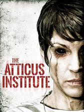 Movie The Atticus Institute