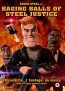 Raging Balls of Steel Justice
