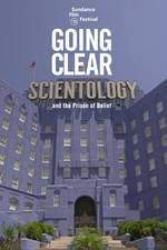 Movie Going Clear: Scientology and the Prison of Belief