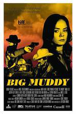 Movie Big Muddy