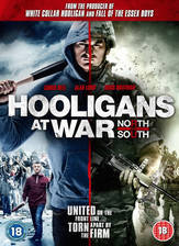 Movie Hooligans at War: North vs. South
