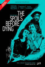 Movie The Spoils Before Dying
